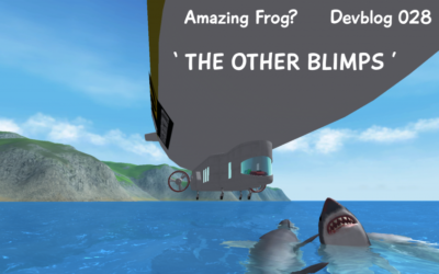 Amazing Frog? Devblog 028 The Other Blimps [V2 Update]